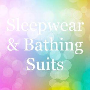 Sleepwear & Bathing Suits